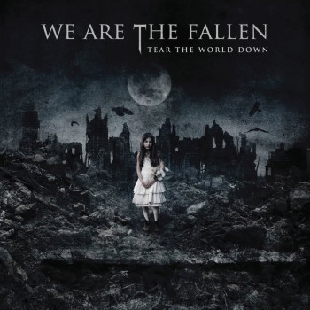 Rockmusicraider Review - We Are The Fallen - Tear The World Down - Album Cover