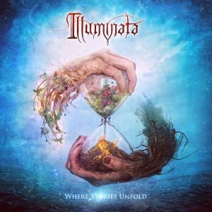 RockmusicRaider Review - Illuminata - Where Stories Unfold - Album Cover
