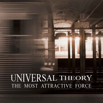 RockmusicRaider - Universal Theory - The Most Attractive Force - Album Cover