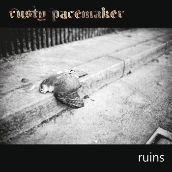 RockmusicRaider Review - Rusty Pacemaker - Ruins - Album Cover