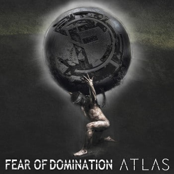 Fear of Domination Atlas Album Cover