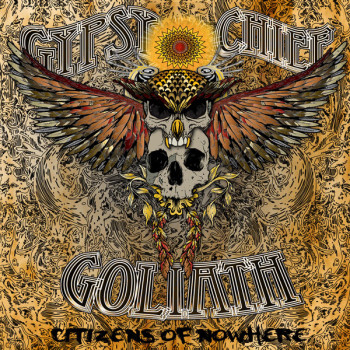 Gypsy Chief Goliath Citizens of Nowhere Album Cover