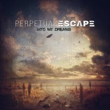 RockmusicRaider Newsflash - Perpetual Escape - Into My Dreams - Album Cover