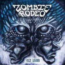 Rockmusicraider Newsflash - Zombie Rodeo - Cult Leader - Album Cover