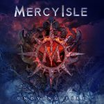 RockmusicRaider Review - Mercy Isle - Undying Fire - Album Cover