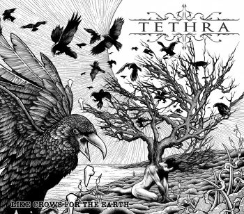 RockmusicRaider Review - Tethra - Like Crows for the Earth - Album Cover