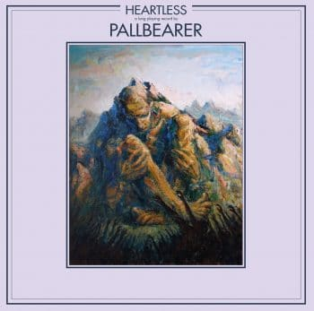 RockmusicRaider Review - Pallbearer - Heartless - Album Cover