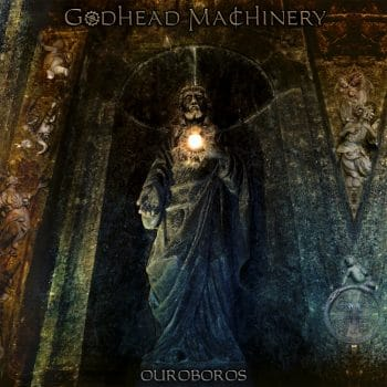 RockmusicRaider Review - Godhead Machinery - Ouroboros - Album Cover