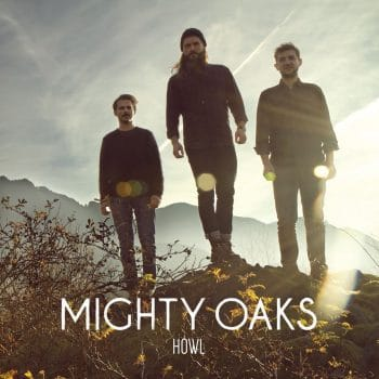 RockmusicRaider Review - Mighty Oaks - Howl - Album Cover