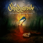 RockmusicRaider Review - Shadygrove - In the Heart of Scarlet Wood - Album Cover