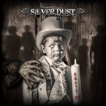 RockmusicRaider Review - Silver Dust - House 21 - Album Cover