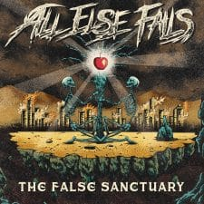 RockmusicRaider Newsflash - All Else Fails - The False Sanctuary - Album Cover