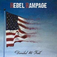 RockmusicRaider Newsflash - Rebel Rampage - Divided We Fall - Album Cover