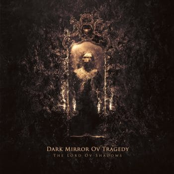 RockmusicRaider - Dark Mirror Ov Tragedy - The Lord Ov Shadows - Album Cover